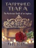 Tarnished Tiara: The Mysterious Death of an Inge'nue