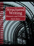 Structured Writing: Rhetoric and Process