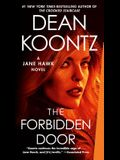 The Forbidden Door: A Jane Hawk Novel