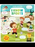 I Know Sports: Lift-The-Flap Book
