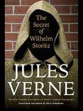The Secret of Wilhelm Storitz: The First English Translation of Verne's Original Manuscript