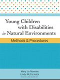 Young Children with Disabilities in Natural Environments: Methods and Procedures