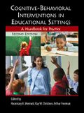 Cognitive-Behavioral Interventions in Educational Settings: A Handbook for Practice