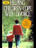 Helping Children Cope with Divorce, Revised and Updated Edition