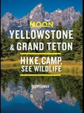 Moon Yellowstone & Grand Teton: Hike, Camp, See Wildlife