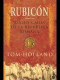 Rubicon: Auge y Caida de la Republica Romana