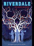 The Maple Murders (Riverdale, Novel # 3), 3