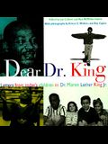 Dear Dr. King: Letters from Todays' Children to Dr. Martin LutherKing Jr.