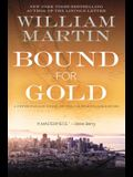 Bound for Gold: A Peter Fallon Novel of the California Gold Rush