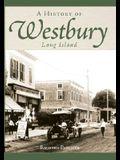 A History of Westbury, Long Island