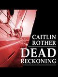 Dead Reckoning Lib/E