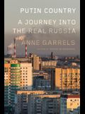 Putin Country: A Journey into the Real Russia