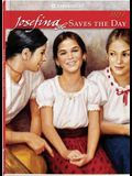 Josefina Saves The Day (American Girl (Quality))
