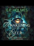 Awakening of the Seer Lib/E