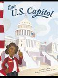Our U.S. Capitol (American Symbols)