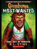 How I Met My Monster (Goosebumps Most Wanted #3), 3