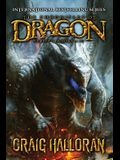 The Chronicles of Dragon: Special Edition (Series #1, Books 6 thru 10)