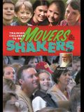 Training Children to Be Movers and Shakers