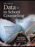 The Use of Data in School Counseling: Hatching Results (and So Much More) for Students, Programs, and the Profession