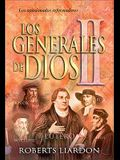 Los Generales de Dios II (God's Generals Vol 2) (Spanish Edition)