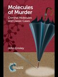 Molecules of Murder: Criminal Molecules and Classic Cases