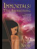 The Immortals: The Awakening