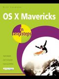 OS X Mavericks in Easy Steps: Covers OS X Version 10.9