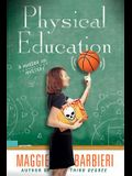 Physical Education (A Murder 101 Mystery)