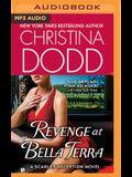 Revenge at Bella Terra: A Scarlet Deception Novel