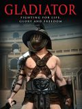 Gladiator: Fighting for Life, Glory and Freedom