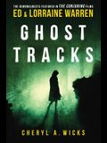 Ghost Tracks: Case Files of Ed & Lorraine Warren