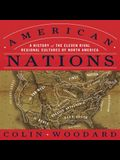 American Nations Lib/E: A History of the Eleven Rival Regional Cultures of North America