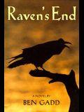 Raven's End: A Novel