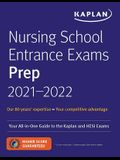 Nursing School Entrance Exams Prep 2021-2022: Your All-In-One Guide to the Kaplan and Hesi Exams