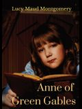 Anne of Green Gables: A 1908 novel by Canadian author Lucy Maud Montgomery
