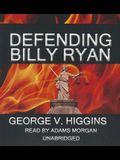 Defending Billy Ryan: A Jerry Kennedy Novel