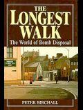 The Longest Walk: The World of Bomb Disposal