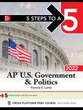 5 Steps to a 5: AP U.S. Government & Politics 2022
