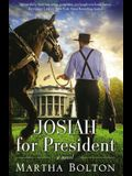 Josiah for President