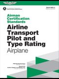 Airman Certification Standards: Airline Transport Pilot and Type Rating - Airplane: Faa-S-Acs-11.1