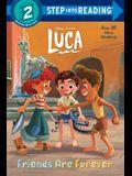 Friends Are Forever (Disney/Pixar Luca)