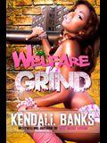 Welfare Grind Part 1