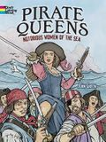 Pirate Queens Coloring Book: Notorious Women of the Sea