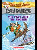 The Fast and the Frozen (Geronimo Stilton Cavemice #4), 4