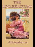 The Ecclesiazusae -0r- Women in Council