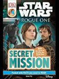 DK Readers L4: Star Wars: Rogue One: Secret Mission: Join the Quest to Destroy the Death Star!