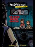 The Raven Brooks Disaster (Hello Neighbor Graphic Novel #2), 2