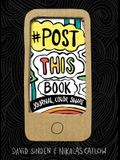 Post This Book: Journal, Color, Share