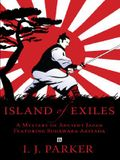 Island of Exiles: A Mystery of Early Japan