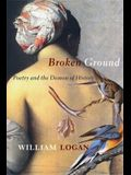 Broken Ground: Poetry and the Demon of History